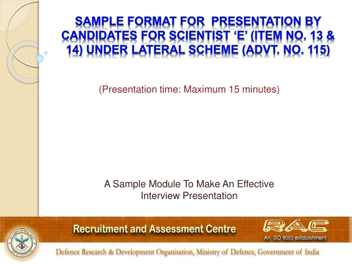 SAMPLE FORMAT FOR  PRESENTATION BY CANDIDATES