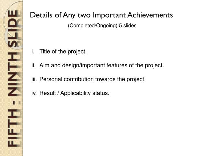 Details of Any two Important Achievements