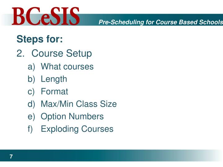Pre-Scheduling for Course Based Schools