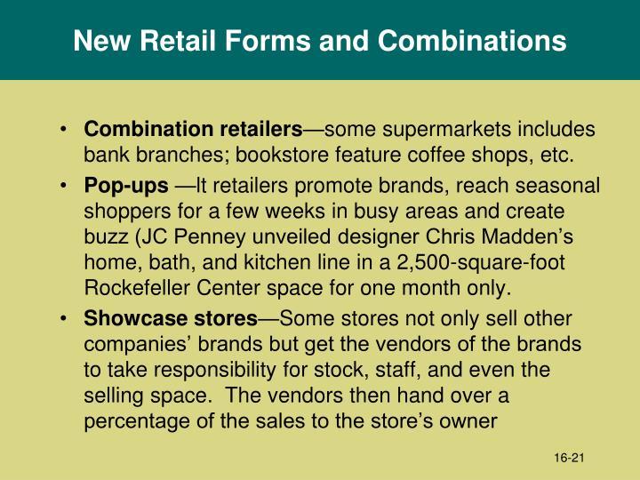 New Retail Forms and Combinations