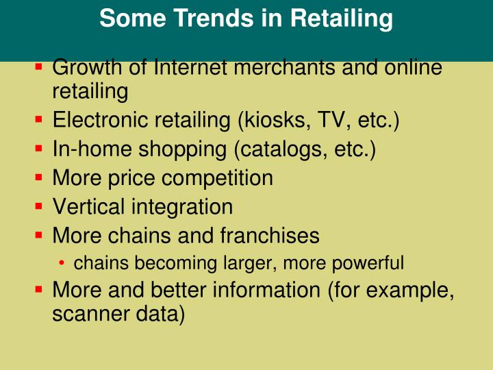 Some Trends in Retailing
