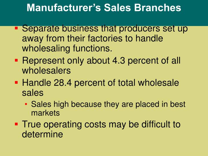Manufacturer's Sales Branches