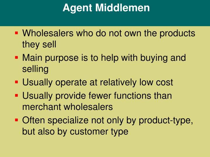 Agent Middlemen
