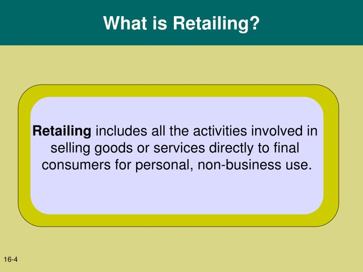 What is Retailing?