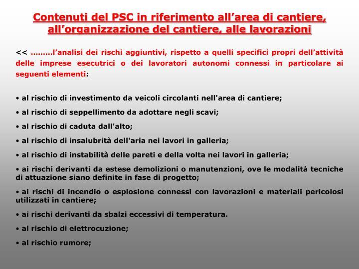Contenuti del PSC in riferimento all'area di cantiere, all'organizzazione del cantiere, alle lavorazioni