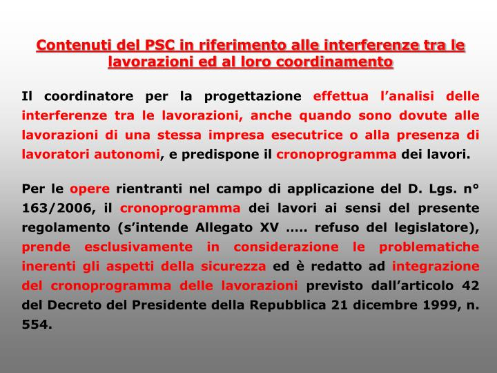 Contenuti del PSC in riferimento alle interferenze tra le lavorazioni ed al loro coordinamento