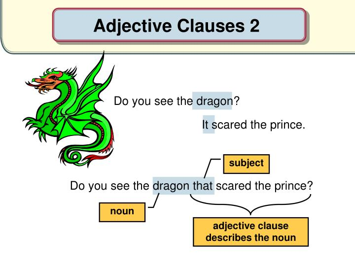 Adjective Clauses 2