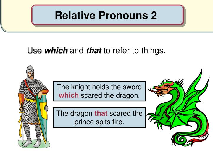 Relative Pronouns 2