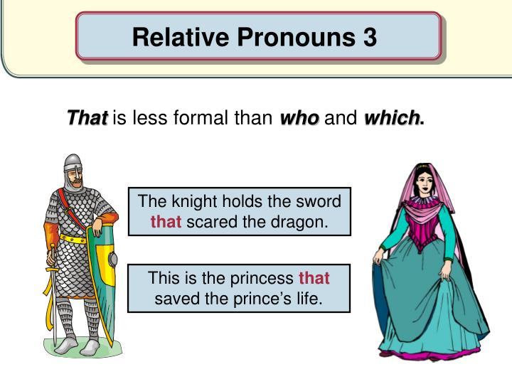 Relative Pronouns 3