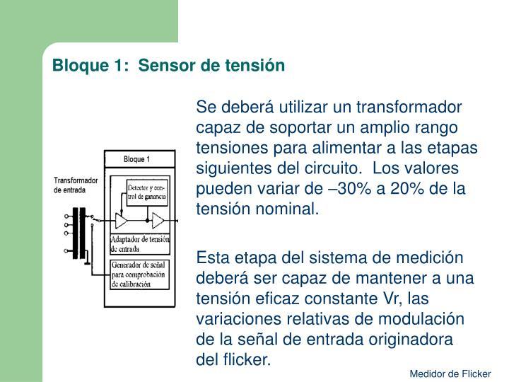 Bloque 1:  Sensor de tensión