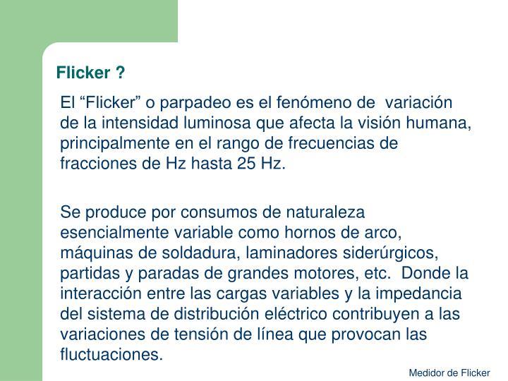 Flicker ?