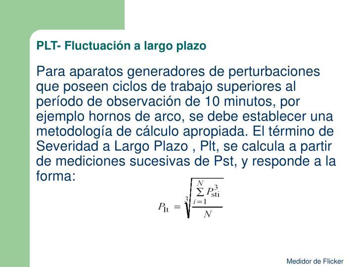 PLT- Fluctuación a largo plazo