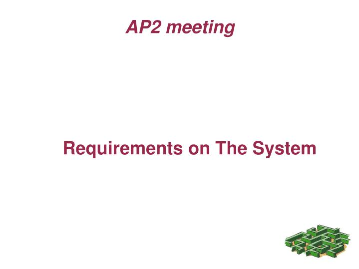 Requirements on The System
