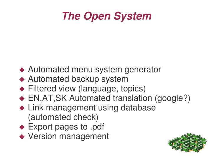 The open system