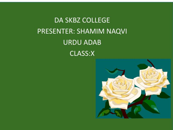 Da skbz college presenter shamim naqvi urdu adab class x