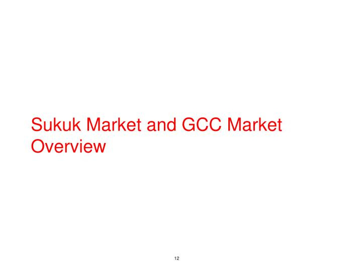 Sukuk Market and GCC Market Overview