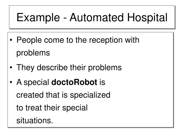 Example - Automated Hospital