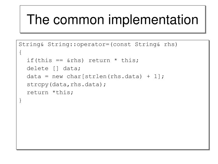 The common implementation