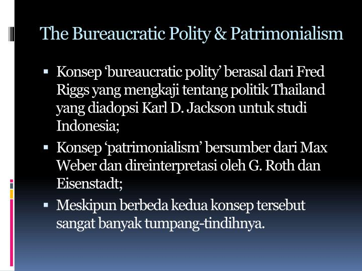 The Bureaucratic Polity &