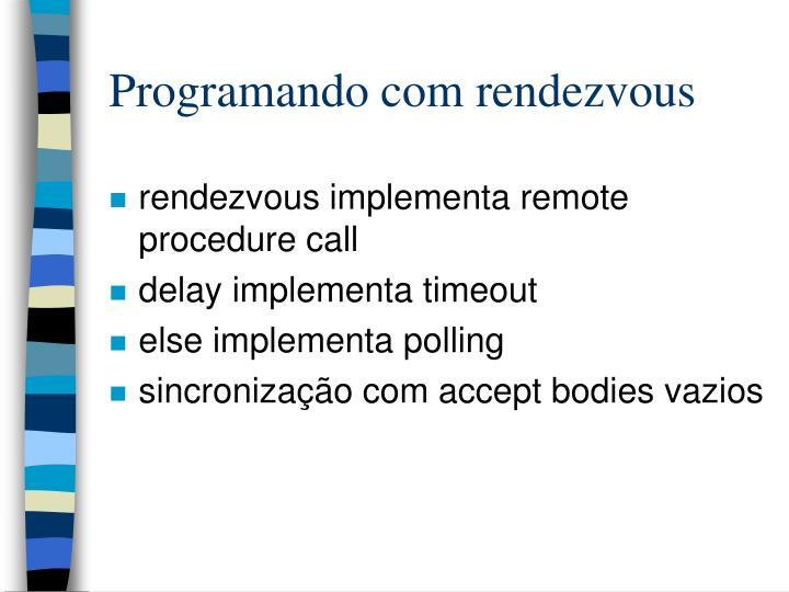 Programando com rendezvous