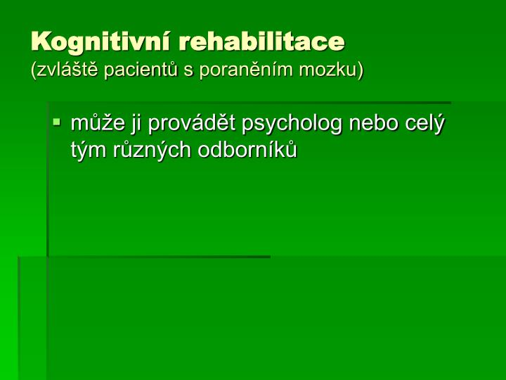 Kognitivní rehabilitace