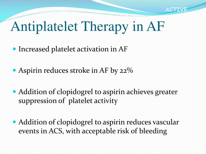 Antiplatelet therapy in af