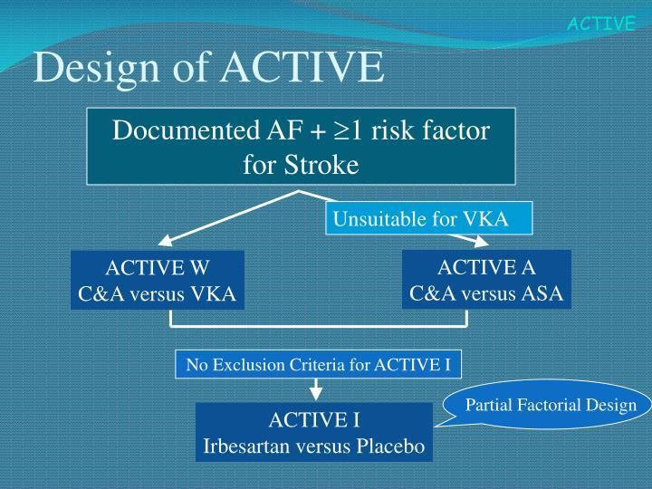 Design of ACTIVE