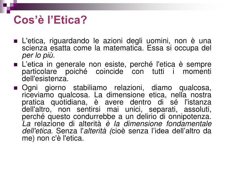 Cos'è l'Etica?