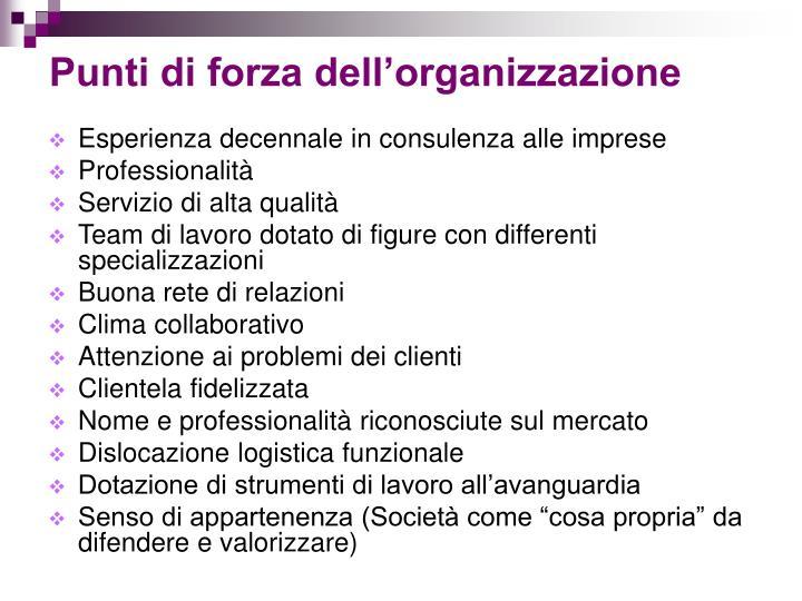 Punti di forza dell'organizzazione