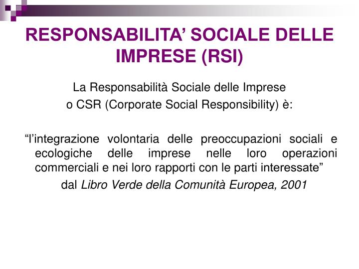 RESPONSABILITA' SOCIALE DELLE IMPRESE (RSI)