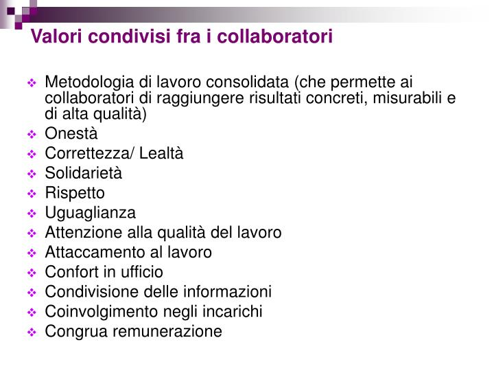 Valori condivisi fra i collaboratori