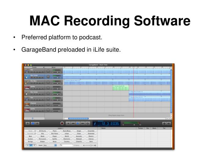 MAC Recording Software