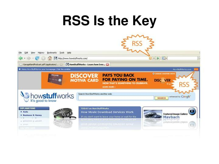 Rss is the key