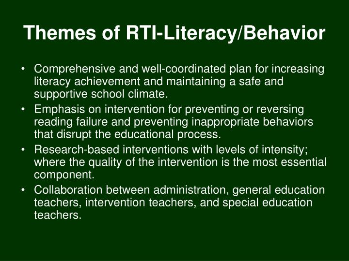 Themes of RTI-Literacy/Behavior