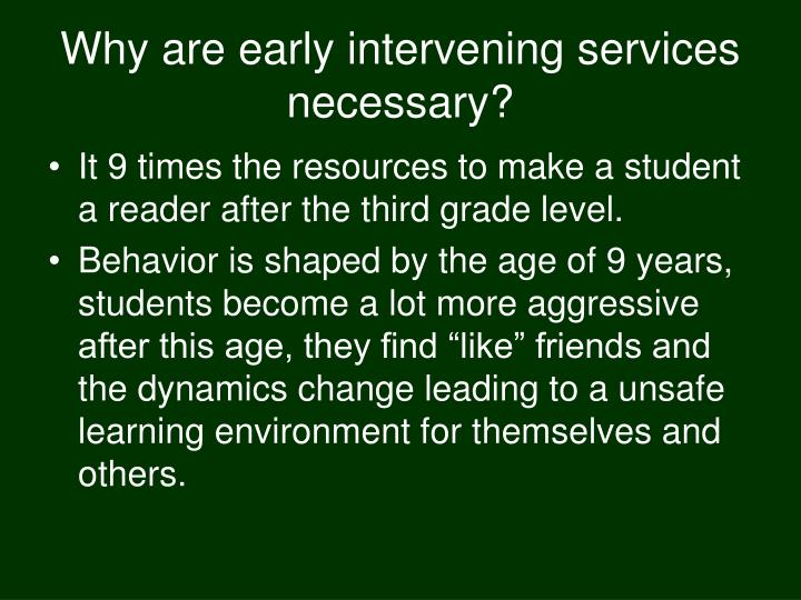 Why are early intervening services necessary?