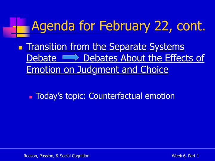 Agenda for February 22, cont.