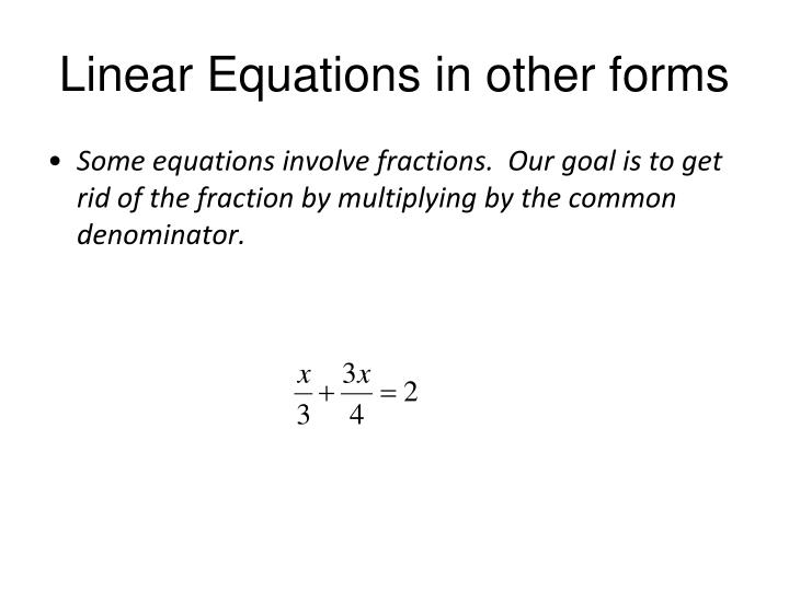 Linear Equations in other forms