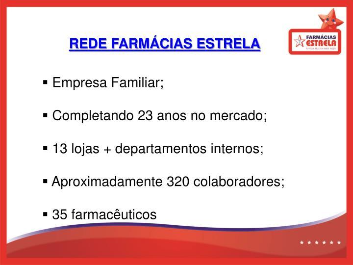 REDE FARMÁCIAS ESTRELA