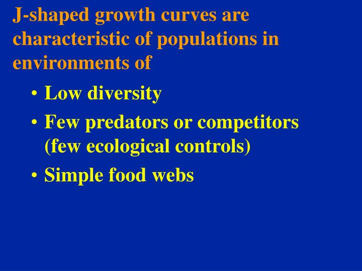 J-shaped growth curves are characteristic of populations in environments of