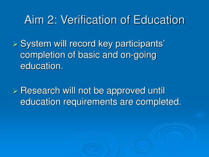 Aim 2: Verification of Education