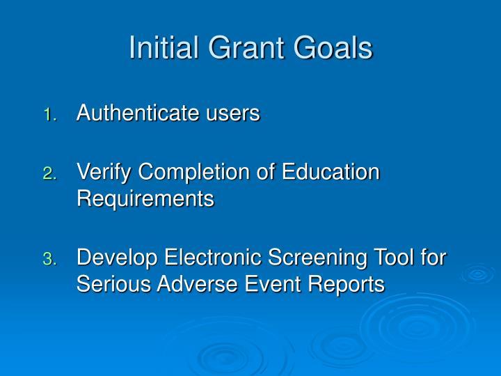 Initial Grant Goals