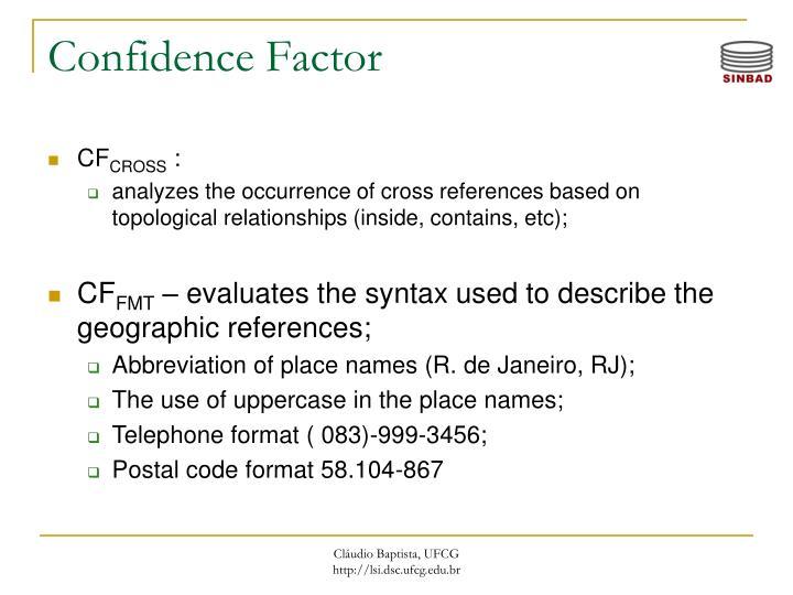 Confidence Factor