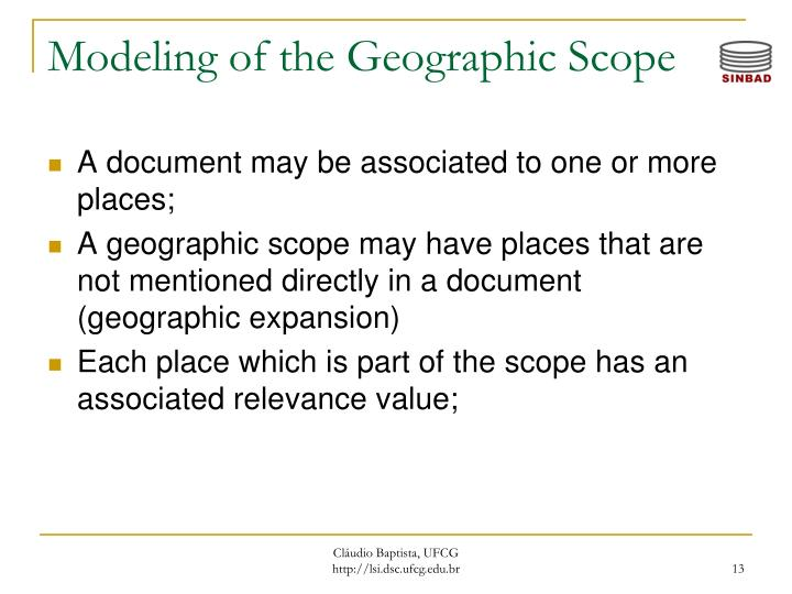 Modeling of the Geographic Scope