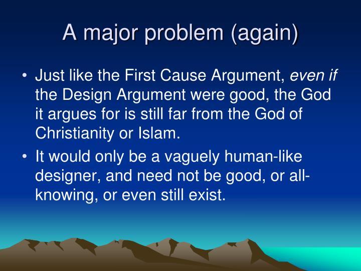 A major problem (again)