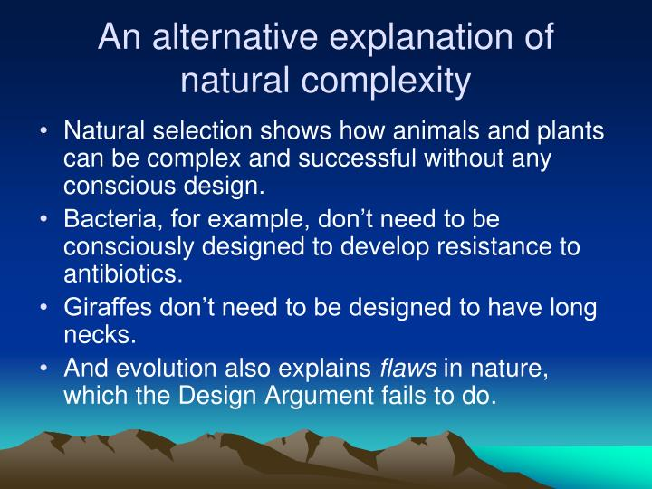 An alternative explanation of natural complexity