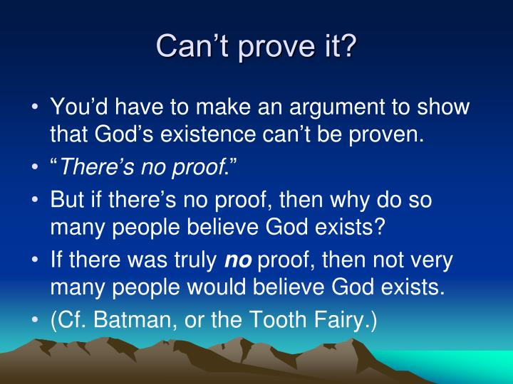 Can't prove it?