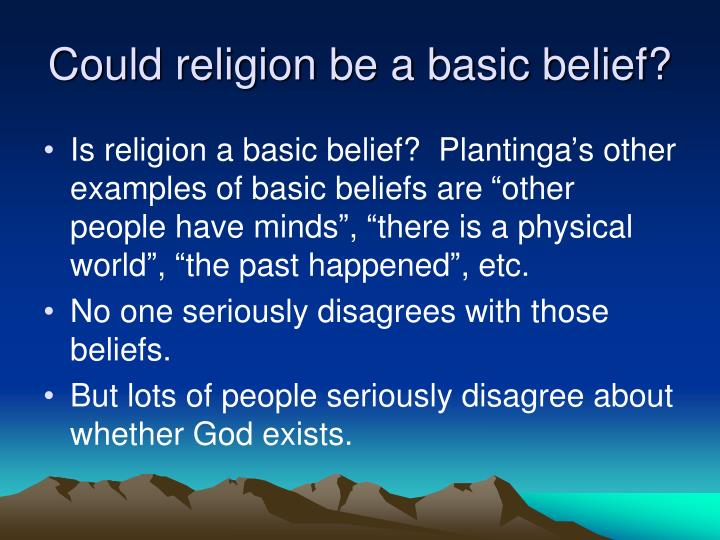 Could religion be a basic belief?