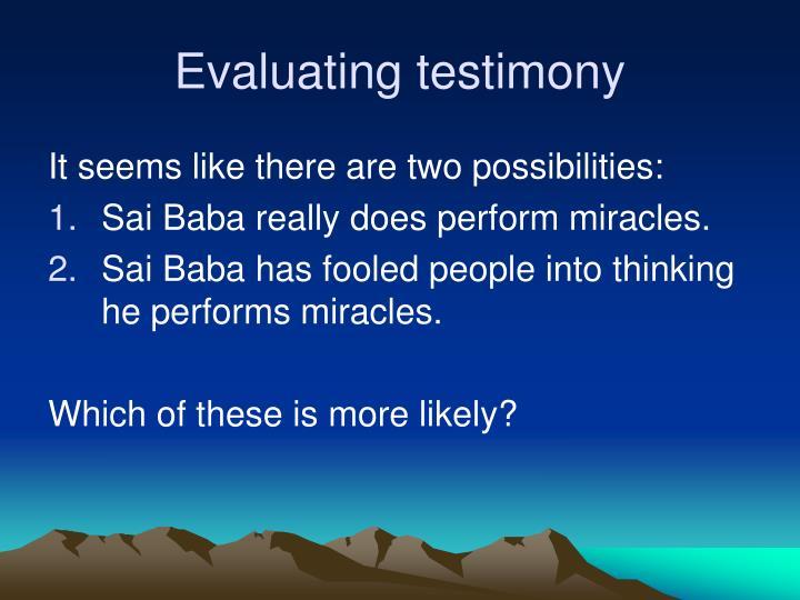 Evaluating testimony