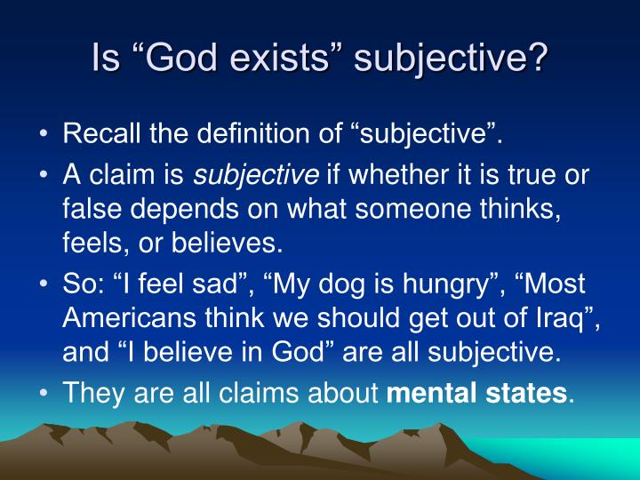 "Is ""God exists"" subjective?"