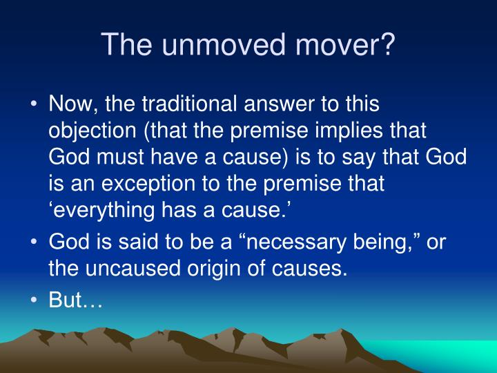 The unmoved mover?
